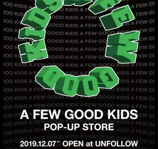 """A FEW GOOD KIDS""のPOP UPが渋谷・UNFOLLOWで開催"
